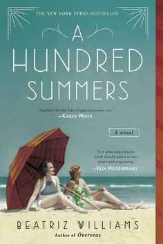 A Hundred Summers | Six Books To Read Now That It's Finally Nice Out