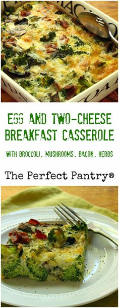 Egg and two-cheese breakfast casserole, with broccoli, mushrooms ...