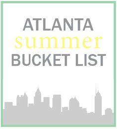 sometimes, always, never: my atlanta summer bucket list