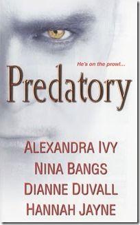 Predatory by Alexandra Ivy, Nina Bangs, Dianne Duvall, Hannah Jayne