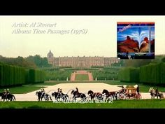 ▶ Al Stewart - The Palace Of Versailles (1978) (HQ Remastered Audio & HD 720p Video) - YouTube