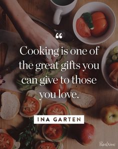 Here are 10 Ina Garten quotes to use in your kitchen and your life.