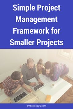 Simple Project Management Framework for Smaller Projects - Small projects have a set of specific difficulties. You can't just use a framework from PMBOK Guid - Project Management Dashboard, Project Management Templates, Change Management, Management Tips, Writing A Cv, Business Essentials, Business Tips, Easy Projects, Project Projects