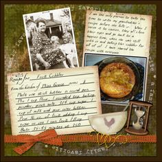 Miss Grace's Cobbler...scrap a treasured family recipe with photos of the cook and the finished product for a special Heritage page.