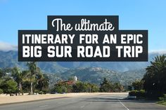 The California coast is one of the most scenic coastal drives in the world. Here's everything you need to know about a Big Sur road trip!