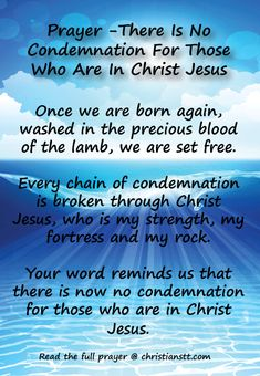 Prayer - no condemnation for those who are in Christ Jesus. Spiritual Warfare Prayer.