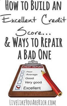 How to Build an Excellent Credit Score & Ways to Repair a Bad One- Great tips that are easy to understand and implement! Personal Finance tips personal finance resources, personal finance tips #PF
