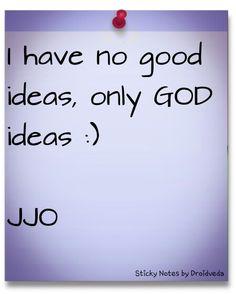 GOD ideas.