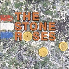 Before Oasis, Blur and their kin invented Britpop, there was the self-titled 1989 debut by the Stone Roses, who rose from Manchester's ecstasy-addled proto-rave scene with a sound that reaffirmed the glory of chiming, heady UK rock & roll.