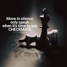 Move in silence..