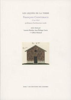 A come Architettura: François Cointeraux : professeur d'architecture rurale