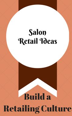 Selling retail in a salon for beginner hair stylists!