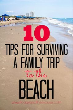 Tips for surviving a family vacation to the beach … hint: bring your sense of humor.