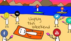 Unplug from social media this weekend
