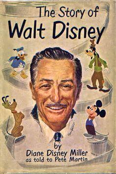 "1957 Walt Disney Biography by Diane #Disney Miller- ""The Story of Walt Disney"" #animation #WaltDisney #Disneyland"