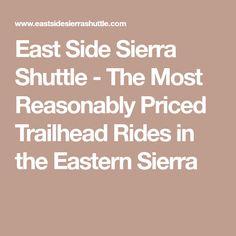 East Side Sierra Shuttle - The Most Reasonably Priced Trailhead Rides in the Eastern Sierra