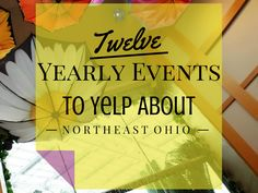 12 Yearly Events to Yelp About in Northeast Ohio #AtoZChallenge | iNeed a Playdate
