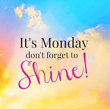 Good Morning! It's Monday don't forget to Shine!  Have a Great Day! ~ ღ❁ღƤℓҽąʂҽ Ƒҽҽℓ Ƒɽҽҽ ƬᎧ ƤᎥɳ Ꮗɦą৳ ƴᎧմ ᏝᎥƙҽ! ƝᎧ ƤᎥɳ ᏝᎥɱᎥ৳ʂ! Ʈɧąɳƙ ϒσմ Ƒσŗ ƑσℓℓσωᎥɳɠ ᘻƴ ᙖoąŗɗʂ! ᏋɳᏠᎧƴ , Ꮳσɱҽ ᙖąƈƙ Ꭷƒ৳ҽɳ, ąɳȡ Ӈąƥƥƴ ƤᎥɳɳᎥɳɠ~ ☘☘ Ïŕìŝђ €ƴẻŝ ☘☘ღ❁ღ