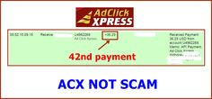 WOWWW Got my 42nd payment from AdClickXpress .. :)  Date: 05:52 15.09.15 To Pay Processor Account = U9489027 Amount: 36.29 Currency: USD Batch: 102008971 Memo: API Payment. Ad Click Xpress Withdraw 4406187-163147. Payment ID: 163147    Here is link... Join.. http://www.adclickxpress.com/?r=m5hshz29jwr&p=mx