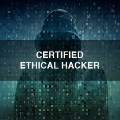 Certified ethical hacking......