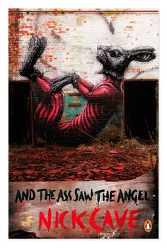 Penguin Street Art: And the Ass Saw the Angel. Art by ROA. Available June 2013 #NickCave #ROA #PenguinStreetArt