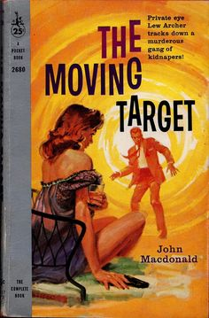 John Macdonald - The Moving Target Pocket Book 2680 Cover art by Jerry Allison Pulp Fiction Book, Crime Fiction, Book Cover Art, Book Covers, Album Covers, Roman, Pulp Magazine, Magazine Covers, Detective