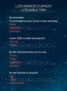 Los signos cuando los insultan #Astrología #Zodiaco #Astrologeando