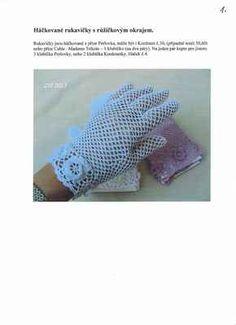 Háčkované krajkové rukavičky – hluzdionv – album na Rajčeti Crochet Gloves, Hand Warmers, Fingerless Gloves, Mittens, Lace, Jun, Blue Prints, Hipster Stuff, Unitards