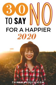 "30 Things to Say ""No"" to for a Happier and Simpler Life in 2020 - ThinkMaverick - My Personal Journey through Entrepreneurship Motivational Words, Inspirational Quotes, Life Advice, How To Stay Motivated, Priorities, Live For Yourself, Self Improvement, Self Help, Happy Life"