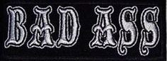 BAD-ASS-Fun-Embroidered-Motorcycle-MC-Club-Outlaw-Biker-Nice-Vest-Patch-PAT-0190