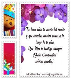 mensaje de texto de cumpleaños para una sobrina, mensajes de cumpleaños para una sobrina: http://www.consejosgratis.es/los-mejores-mensajes-de-cumpleanos-para-una-sobrina/