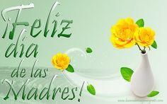 feliz dia de las madres | Feliz Día de las Madres! - Mensajes para el 10 de Mayo