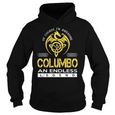 COLUMBO An Endless Legend (Dragon) - Last Name, Surname T-Shirt