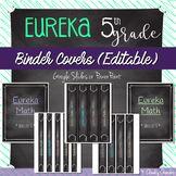 Binder Covers • EUREKA Math (EDITABLE)