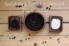 DIY Oatmeal Coffee - Exfoliating Sugar Scrub (reduce stretch marks and cellulite)