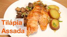 Tilapia Assada | Nutrição, saúde e qualidade de vida