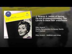 J. Strauss II: Voices of Spring, Op.410 (Frühlingsstimmen) - Die Lerche ...