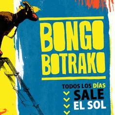 Todos los días sale el sol - Bongo Botrako: http://sinera.diba.cat/record=b1696309~S10*cat