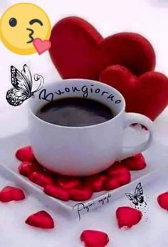 Buon giorno a tutti. Good Morning My Friend, Good Morning Coffee, Good Morning Picture, Morning Pictures, Coffee Break, Coffee Time, Bon Weekend, Have A Happy Day, Happy Sunday