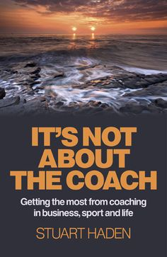 It's Not About the Coach: Getting the Most From Coaching in Business Sport and Life (eBook) Sculpture Projects, Business, Beach, Water, Sports, Books, Photography, Branding Ideas, Life Coaching