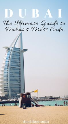 The ultimate guide on what to wear when in#Dubai- Dubai Fashion - www.itsallbee.com... #whattowear #ootd #travelblogger #stylemadeeasy #style #packing #packtips
