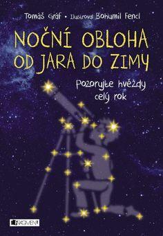 Noční obloha od jara do zimy - Tomáš Gráf » Booktook.cz #zkratky3dmatky #affiliate