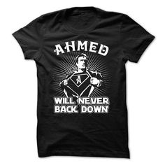 AHMED will never back down! T-Shirts, Hoodies (23.99$ ==► BUY Now!)