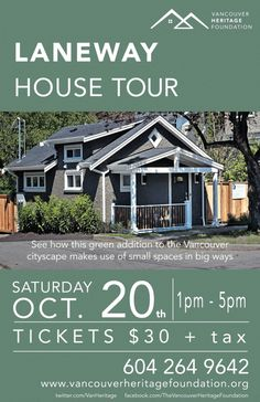 Vancouver Heritage Foundation Weekly: Laneway House Tour — Vancouver Is Awesome Heritage Foundation, Local Events, House Tours, Vancouver, Small Spaces, Street Art, Houses, Cabin, House Styles