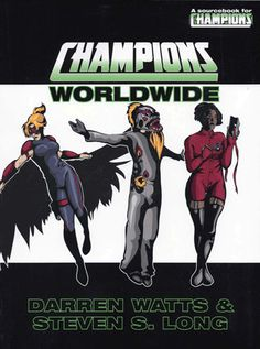 "From the April 2015 Champions Universe offer featuring the HERO System Fifth Revised Edition (""FRED"") and a super-powered legion of supplements Hero Games, Steven S, New Champion, Character Sheet, Cover, Books, Asia, Universe, United States"