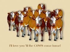 Printable Love You Card Cows Come Home Crowd by FreshAirPrintables