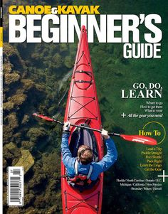 Cover photo for Canoe & Kayak magazines Beginner's Guide. See more at rzcreative.com