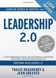 Leadership 2.0: Travis Bradberry, Jean Greaves: 9780974320694: Amazon.com: Books