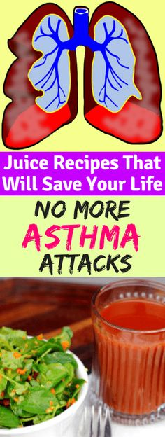 Juice Recipes, That Will Save Your Life! No More, Asthma Attacks!!! - All What You Need Is Here