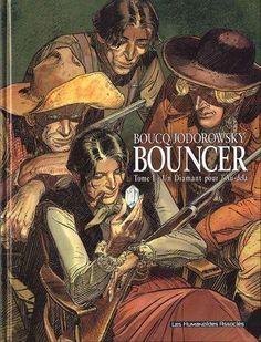 Bouncer, tome 1: un diamant pour l'au-delà / Boucq & Jodorowsky - 2001